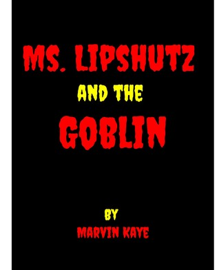 Ms. Lipshutz and the Goblin
