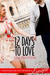12 Days to Love