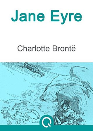 Jane Eyre: FREE Crime And Punishment By Fyodor Dostoevsky, Illustrated [Quora Media] (100 Greatest Novels of All Time Book 17)