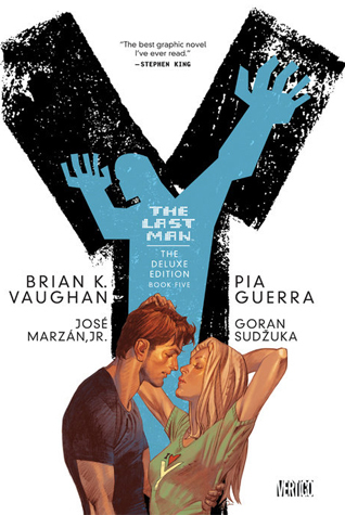 Y: The Last Man - The Deluxe Edition Book Five (Y: The Last Man, #9-10)