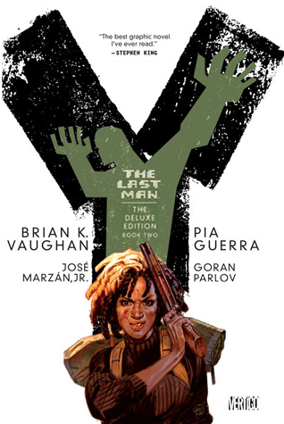 Y: The Last Man - The Deluxe Edition Book Two (Y: The Last Man, #3-4)