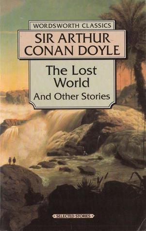 The Lost World & Other Stories