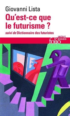 Qu'est-ce que le futurisme ? /
