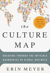 The Culture Map: Breaking Through the Invisible Boundaries of Global Business Book Pdf