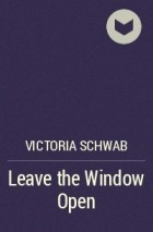Leave the Window Open (The Archived, #2.5)