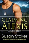 Claiming Alexis (Ace Security, #2)
