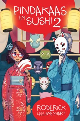 Pindakaas en Sushi 2 – Roderick Leeuwenhart