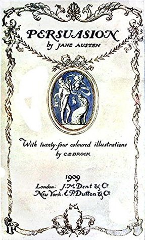 Persuasion: 1909 edition with 24 color illustrations by C.E. Brock