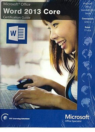 Microsoft Office Word 2013 Core Certification Guide