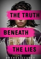 The Truth Beneath the Lies Pdf Book