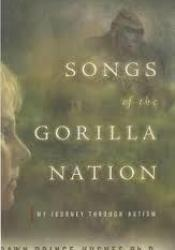 Songs of the Gorilla Nation: My Journey Through Autism Pdf Book