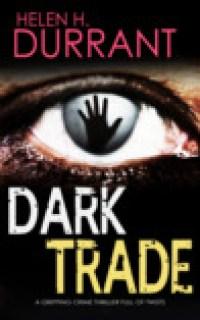 Dark Trade (DI Greco, # 3)
