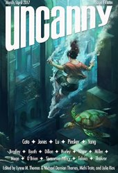 Uncanny Magazine Issue 15: March/April 2017