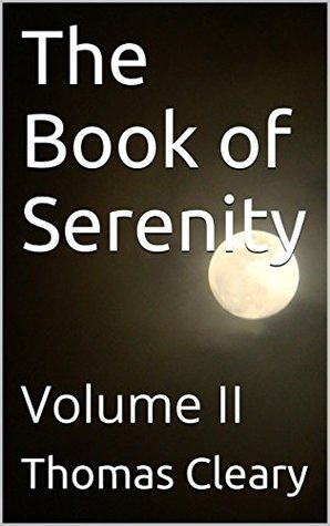 The Book of Serenity: Volume II