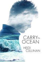 Carry the Ocean (The Roosevelt, #1) Book