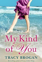 My Kind of You (Trillium Bay #1) Book Pdf