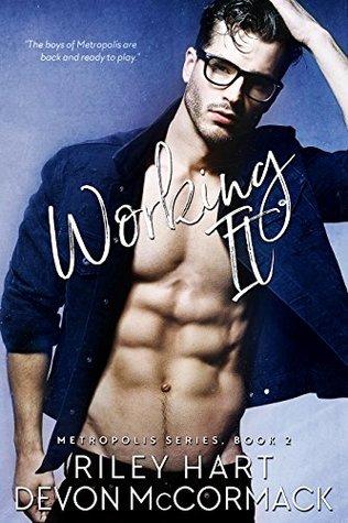 Working It (Metropolis, #2)