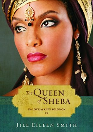 The Queen of Sheba  (The Loves of King Solomon, #4)
