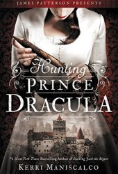 Hunting Prince Dracula (Stalking Jack the Ripper, #2) Book Pdf