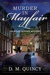 Murder in Mayfair: An Atlas Catesby Mystery