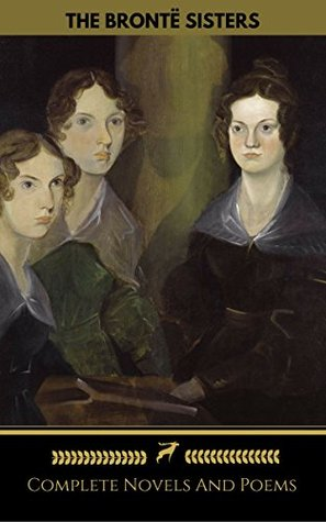 The Brontë Sisters: Novels and Poems