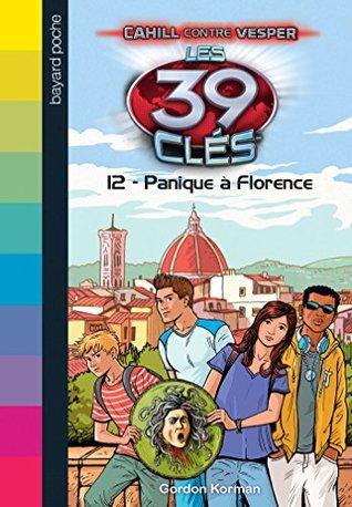 Panique à Florence (Les 39 clés, Cahill contre Vesper #12)