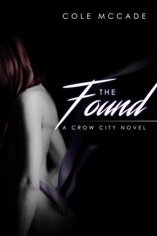 The Found (Crow City, #2)