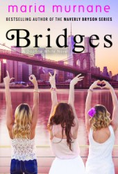 Bridges: A Daphne White Novel Pdf Book