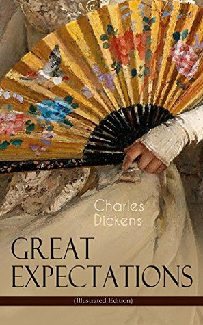 Great Expectations (Illustrated Edition): The Classic of English Literature