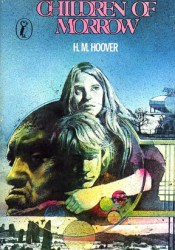 Children of Morrow Book by Helen Mary Hoover