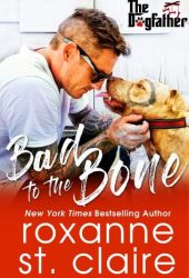 Bad to the Bone (The Dogfather, #4) Book Pdf