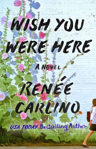Review: Wishing You Were Here by Renee Carlino