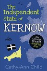 The Independent State of Kernow by Cathy-Ann Child