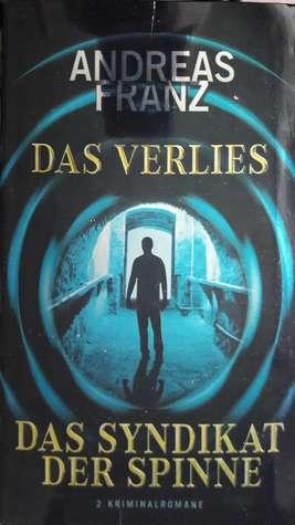 Das Verlies(Julia Durant #7) / Das Syndikat der Spinne(Julia Durant #5)