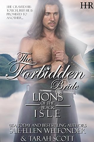 The Forbidden Bride (Lions of the Black Isle, #3)