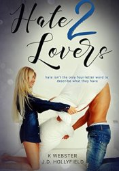 Hate 2 Lovers (2 Lovers, #2) Pdf Book