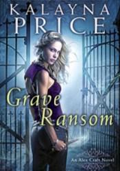 Grave Ransom (Alex Craft, #5) Pdf Book
