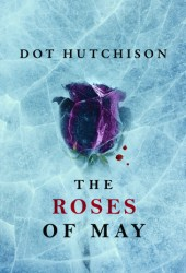 Roses of May (The Collector, #2) Book