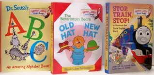 Dr. Seuss's ABC an Amazing Alphabet Book /The Berenstain Bears Old Hat New Hat / Stop, Train Stop! A