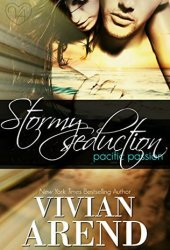 Stormy Seduction (Pacific Passion)