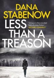 Less Than A Treason (Kate Shugak, #21) Pdf Book