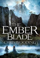 The Ember Blade (The Darkwater Legacy #1) Pdf Book