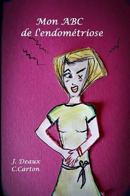 Mon ABC de L'Endometriose