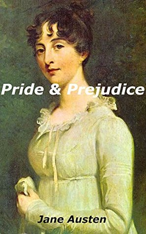 Pride and Prejudice Illustrated: A New Adult Romance Novel: (new adult, new adult books, new adult fiction, new adult edition, new adult literature, new adult author, rich, wealthy, billionaire)