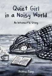Quiet Girl in a Noisy World: An Introvert's Story Book Pdf