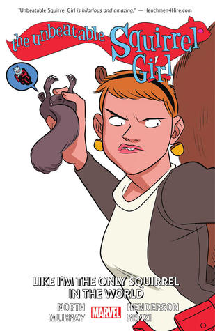 The Unbeatable Squirrel Girl, Vol. 5: Like I'm the Only Squirrel in the World