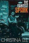 The Faintest Spark