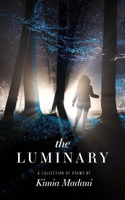 The Luminary: A Collection of Poems