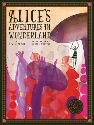 Classics Reimagined Alice's Adventures in Wonderland