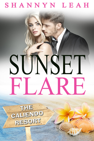 Sunset Flare (The Caliendo Resort #4)